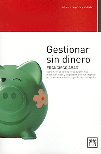 9788483567173: Gestionar sin dinero (Spanish Edition)