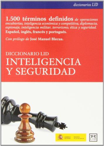 Diccionario LID inteligencia y seguridad: Antonio Manuel Díaz