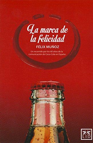 9788483567692: La Marca de la Felicidad (Accion Empresarial)