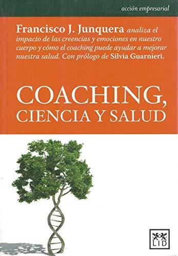 9788483568798: Coaching, Ciencia y Salud (acción empresarial)