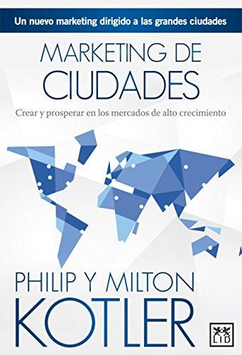 Marketing de ciudades: Kotler, Milton; Kotler,