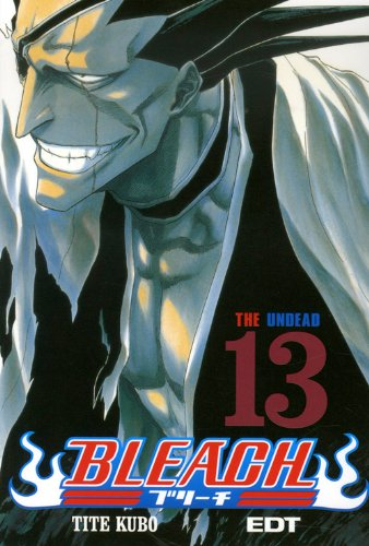 9788483571835: Bleach 13: The Undead (Spanish Edition)