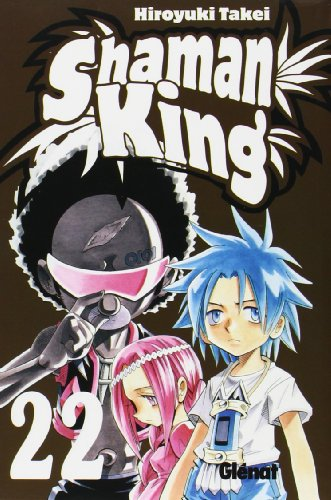 9788483572559: Shaman King 22 (Spanish Edition)