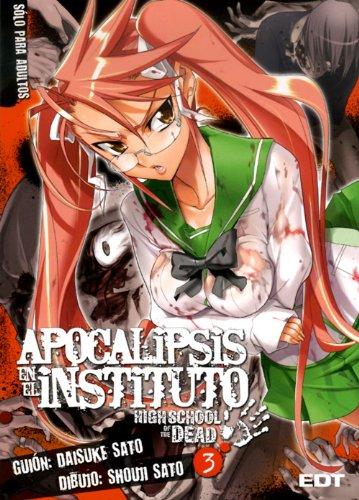 9788483575697: Apocalipsis en el instituto 3: High school of the dead (Seinen Manga)