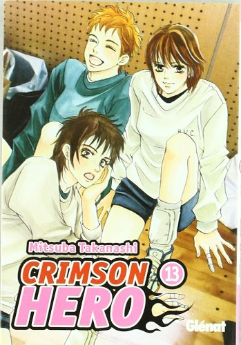 9788483578896: Crimson Hero 13 (Shojo Manga) (Spanish Edition)