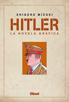 9788483579565: Hitler 1: La novela gráfica (Seinen Manga)