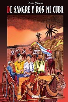 9788483579602: De sangre y ron, mi Cuba