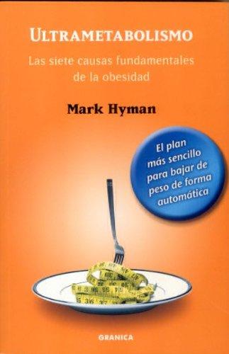 9788483580004: Ultrametabolismo - las siete causas fundamentales de la obesidad (Crecimiento Personal)