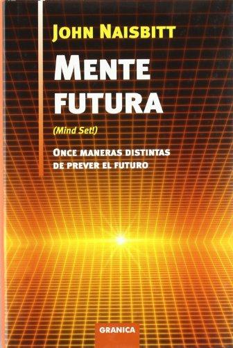 9788483580332: Mente futura - once maneras distintas de prever el futuro (Nuevo Pensamiento(granica))