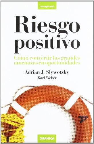 9788483581025: Riesgo positivo (Management)