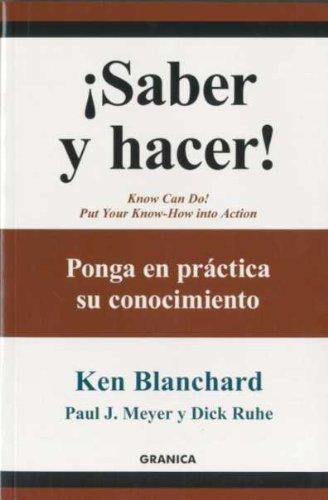 9788483581087: ¡saber y hacer! - ponga en practica su conocimiento (Granica- Empresa Viva)