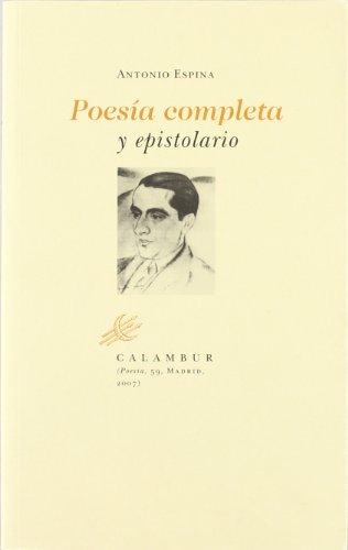 9788483590119: Poesía completa y epistolario (Calambur Poesía)