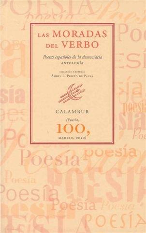 9788483591444: Las moradas del verbo: Poetas españoles de la democracia (Antología) (Calambur Poesía)