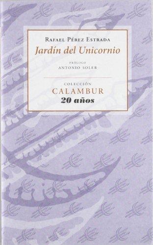 9788483592311: JARDIN DEL UNICORNIO