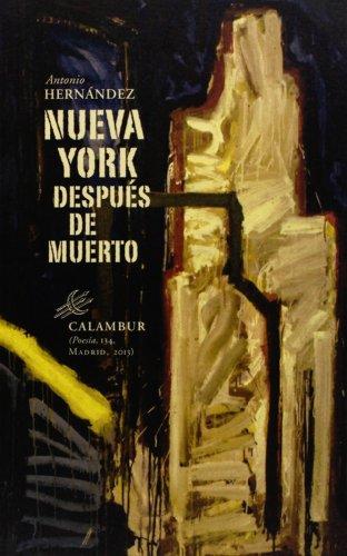 9788483592496: Nueva York Después De Muerto (Poesía)