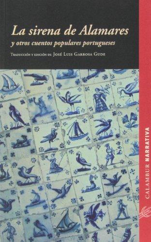 9788483592526: La Sirena De Alamares. Y Otros Cuentos Portugueses (Narrativa)