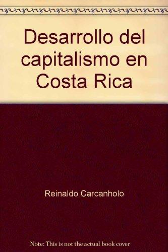 9788483602447: Desarrollo del capitalismo en Costa Rica (Spanish Edition)