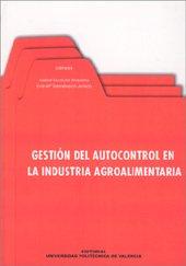 9788483630129: Gestión del Autocontrol en la Industria Agroalimentaria