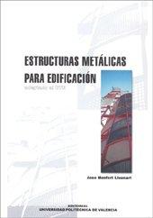 9788483630211: Estructuras Metálicas para Edificación (Académica)