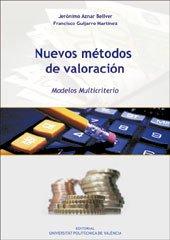 9788483630372: Nuevos Métodos de Valoración. Modelos Multicriterio (Académica)