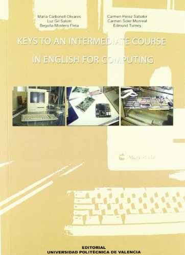 9788483630532: Keys to an intermediate course in English for computing