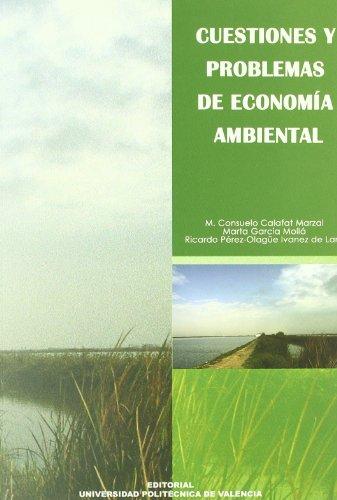 9788483630877: Cuestiones y problemas de economía ambiental (Académica)