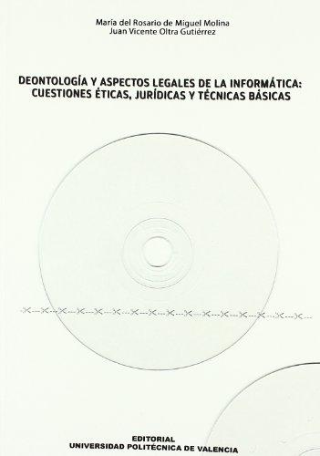 9788483631126: Deontología y Aspectos Legales de La Informática: Cuestiones Éticas, Jurídicas y Técnicas Básicas. (Académica)