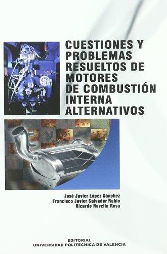 9788483632239: Cuestiones y Problemas Resueltos de Motores de Combustión Interna Alternativos (Académica)