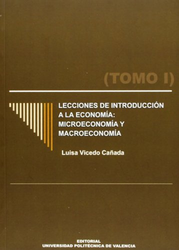 9788483632901: Lecciones de Introducción a la Economía: Microeconomía y Macroeconomía. (Tomo I) (Académica)
