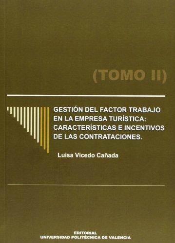 Gestion del Factor Trabajo en la Empresa Turistica. - Vicedo Cañada, Luisa