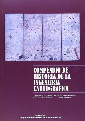 COMPENDIO DE HISTORIA DE LA INGENIERÍA CARTOGRÁFICA.: CHUECA PAZOS, MANUEL;JIMÉNEZ
