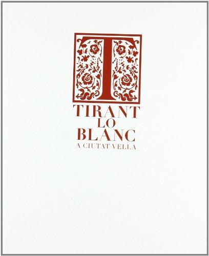 9788483634202: Tirant lo Blanc : diseño en el sector del mueble