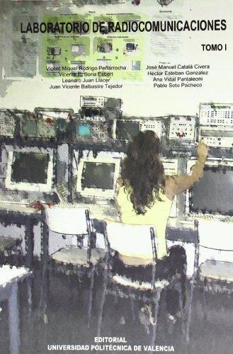 9788483634509: Laboratorio de Radiocomunicaciónes. Tomo I (Académica)
