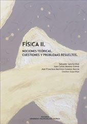 9788483636442: Física II. Nociones Teóricas, Cuestiones y Problemas