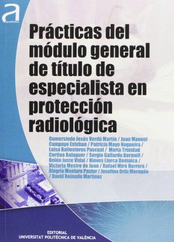9788483636947: PRACTICAS DEL MODULO GENERAL DE TITULO DE ESPECIALISTA EN PROTECC ION RADIOLOGICA