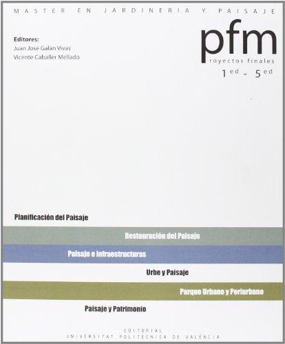 9788483636954: PROYECTOS FINALES MASTER JARDINERIA Y PAISAJE_UPV 1-5ª ed (Académica)