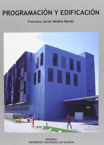 9788483637159: PROGRAMACIÓN Y EDIFICACIÓN (Académica)