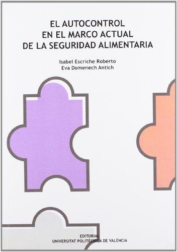 9788483637371: EL AUTOCONTROL EN EL MARCO ACTUAL DE LA SEGURIDAD ALIMENTARIA (Académica)