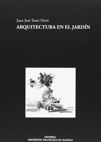ARQUITECTURA EN EL JARDÍN.: TUSET DAVÓ, JUAN