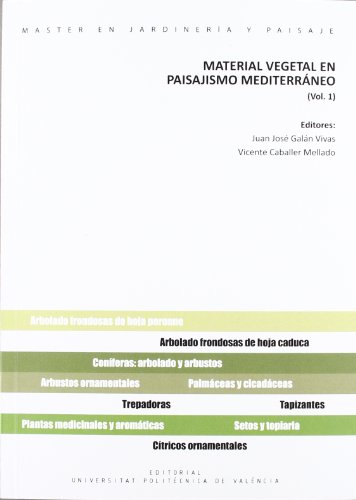 9788483637692: MATERIAL VEGETAL EN PAISAJISMO MEDITERRÁNEO 1 (Académica)