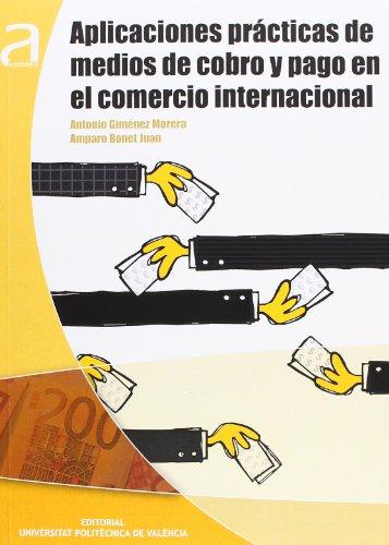 9788483638293: Aplicaciones pr¯cticas de medios de cobro y pago en el comercio internacional