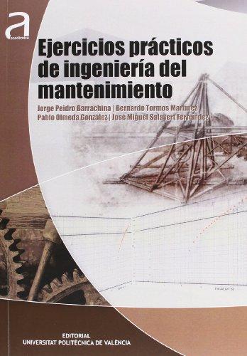 9788483639207: EJERCICIOS PRACTICOS DE INGENIERIA DEL MANTENIMIENTO