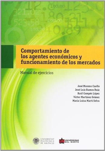 9788483639252: Comportamiento De Los Agentes Económicos Y Funcionamiento De Los Mercados