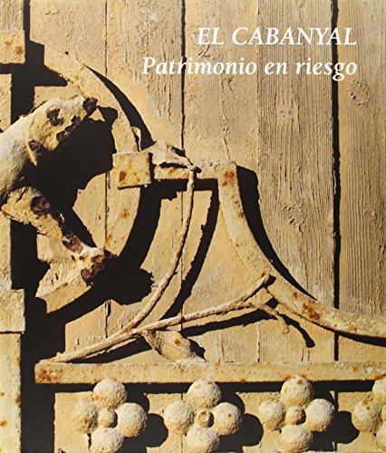 9788483639702: El Cabanyal. Patrimonio En Riesgo