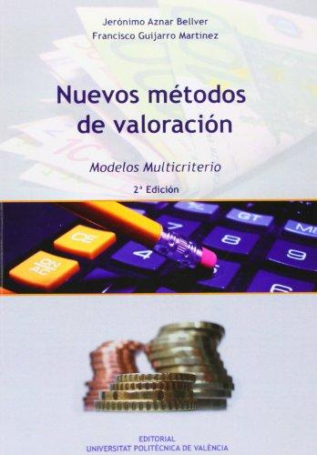 9788483639825: Nuevos Métodos De Valoración. Modelos Multicriterio - 2ª Edición