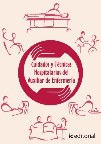 9788483641859: Cuidados y técnicas hospitalarias del auxiliar de enfermería