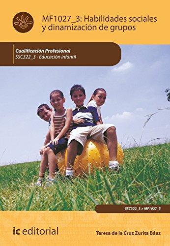 9788483642948: HABILIDADES SOCIALES Y DINAMIZACION DE GRUPOS EN EDUCACION INFANTIL (A