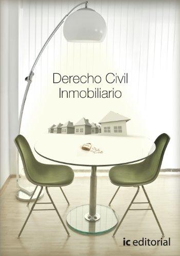 9788483643747: Derecho Civil Inmobiliario