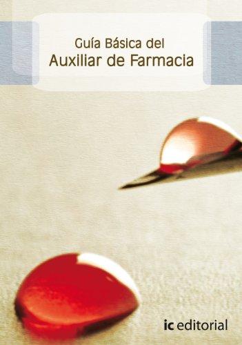 9788483643853: GUIA BASICA DEL AUXILIAR DE FARMACIA