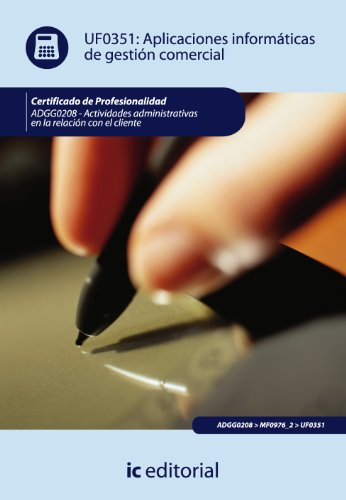 9788483645413: APLICACIONES INFORMATICAS DE GESTION COMERCIAL (AJUST AL CERT PROF ACT